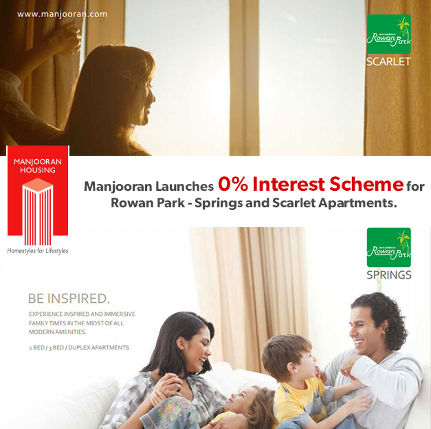 Manjooran Launches 0% Interest Scheme for Rowan Park - Springs and Scarlet Apartments.