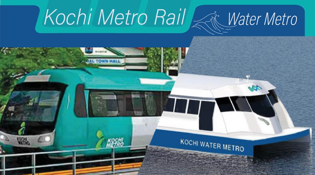 Kochi metro rail and water metro